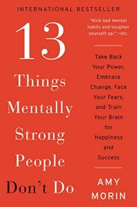 13 things mentally strong people don`t do