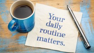 6 benefits to creating a daily routine