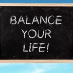 How To Find Balance While Winning At Life